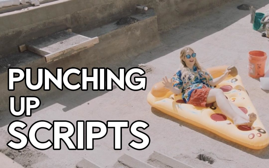 Punching Up a Script for a Social Media Video